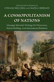 A Cosmopolitanism of Nations by Giuseppe Mazzini image
