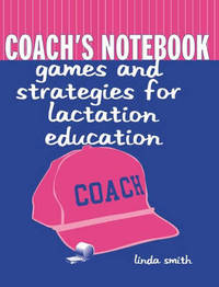 Coach's Notebook by Linda J. Smith