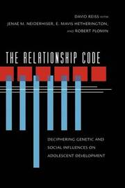 The Relationship Code by David Reiss