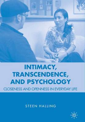 Intimacy, Transcendence, and Psychology by Steen Halling