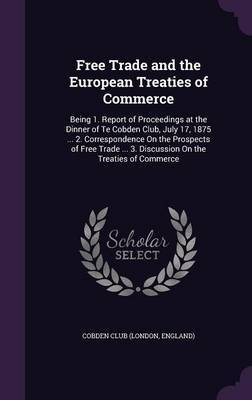 Free Trade and the European Treaties of Commerce image