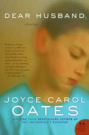 Dear Husband: Stories by Joyce Carol Oates image