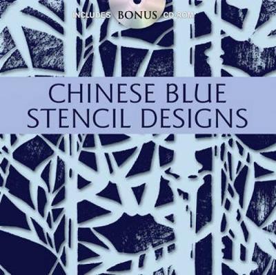 Chinese Blue Stencil Designs by Alan Weller