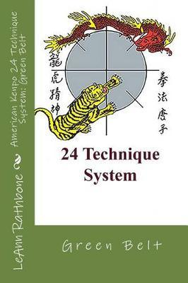 American Kenpo 24 Technique System by Leann Rathbone