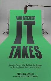 Whatever It Takes by Stephen Stohn image