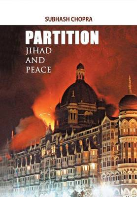 Partition, Jihad and Peace by Subhash Chopra image