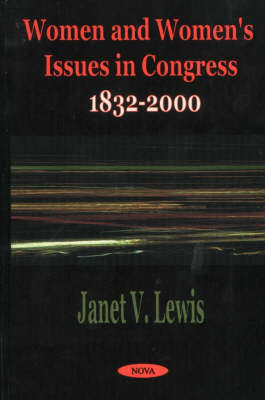 Women and Women's Issues in Congress by Janet V. Lewis image