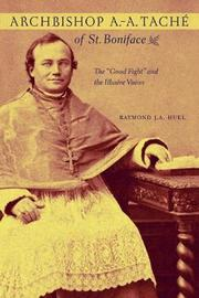 Archbishop A.-A. Tache of St. Boniface by Raymond Huel image