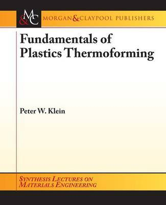 Fundamentals of Plastics Thermoforming by Peter Klein image