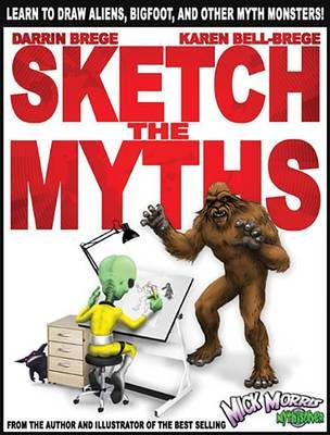 Sketch the Myths by K B Brege