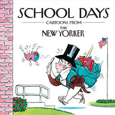 School Days by Robert Mankoff