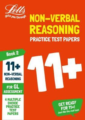 11+ Non-Verbal Reasoning Practice Test Papers - Multiple-Choice: for the GL Assessment Tests by Letts 11+ image