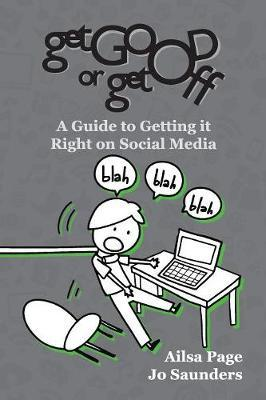 Get Good or Get Off by Ailsa Page