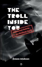 The Troll Inside You by Armann Jakobsson