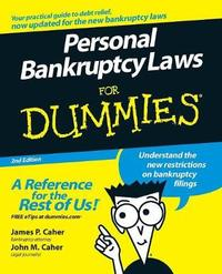 Personal Bankruptcy Laws For Dummies by James P Caher