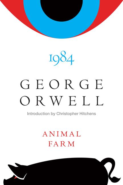 Animal Farm and 1984 by George Orwell