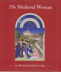 The Medieval Woman: Book of Days by Sally Fox image