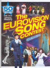 The Eurovision Song Contest: 50 Years: the Official History by John Kennedy O'Connor image