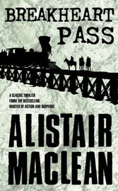 Breakheart Pass by Alistair MacLean image