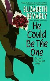 He Could be the One by Elizabeth Bevarly image