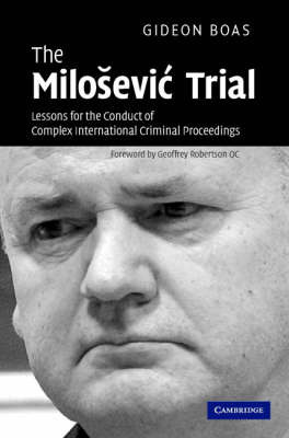 The Milosevic Trial by Gideon Boas