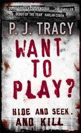 Want to Play? by P.J. Tracy image
