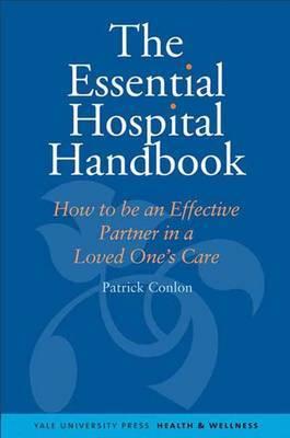 The Essential Hospital Handbook by Patrick Conlon