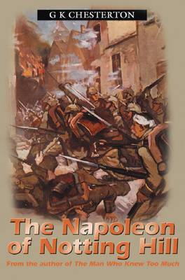 Napolean Of Notting Hill by G.K.Chesterton image