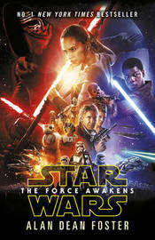 Star Wars: The Force Awakens by Alan , Dean Foster