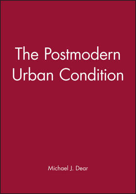 The Postmodern Urban Condition by Michael J. Dear image