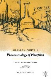 "Merleau-Ponty's ""Phenomenology of Perception"" by Monika M. Langer image"
