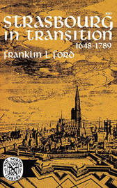 Strasbourg in Transition by Franklin L Ford