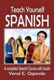 Teach Yourself Spanish by Dr Yeral E Ogando