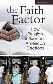 The Faith Factor by John Clifford Green