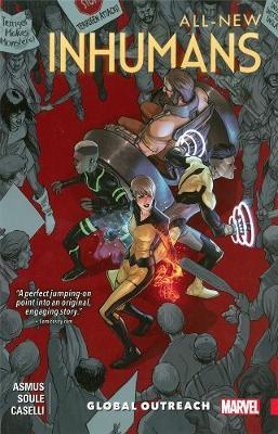 All-new Inhumans Vol. 1: Global Outreach by James Asmus