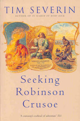 Seeking Robinson Crusoe by Tim Severin image