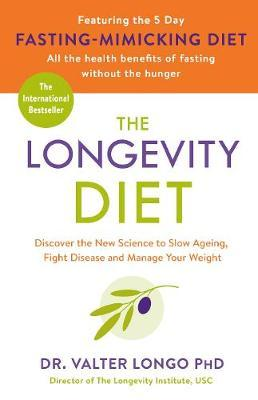 The Longevity Diet by Valter Longo