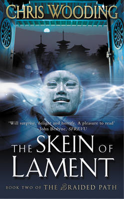 The Skein of Lament: bk. 2 by Chris Wooding image