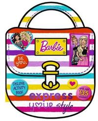 Barbie: Express Your Style: Deluxe Activity Book image