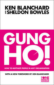 Gung Ho! by Kenneth Blanchard