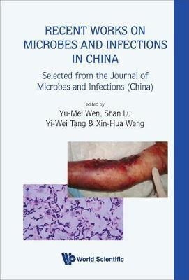Recent Works On Microbes And Infections In China: Selected From The Journal Of Microbes And Infections (China) image