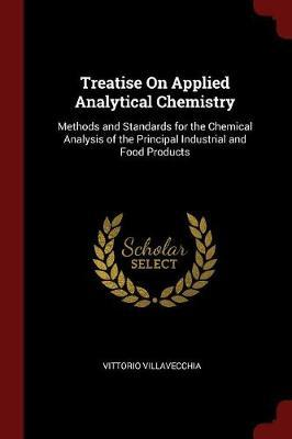 Treatise on Applied Analytical Chemistry by Vittorio Villavecchia image