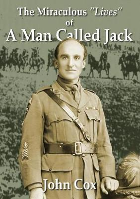 The Miraculous Lives of a Man Called Jack by John Cox image