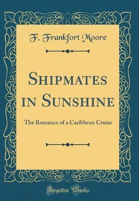 Shipmates in Sunshine by F. Frankfort Moore image