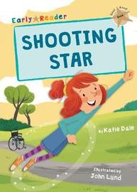 Shooting Star (Gold Early Reader) by Katie Dale