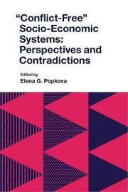 """Conflict-Free"" Socio-Economic Systems"