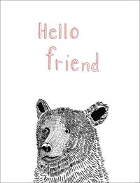 Hello Friend Friendship Greeting Card