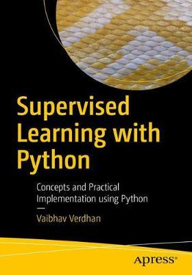 Supervised Learning with Python by Vaibhav Verdhan