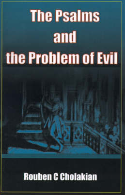 The Psalms and the Problem of Evil by Rouben C. Cholakian image