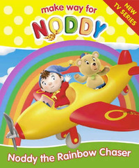 Noddy the Rainbow Chaser by Enid Blyton image